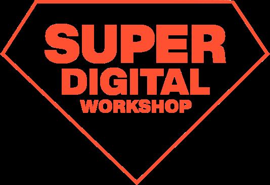 Super Digital Workshop